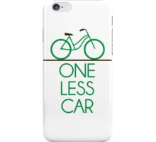 One Less Car Earth Friendly Bicycle iPhone Case/Skin