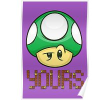 1 Up Yours Poster
