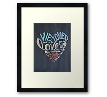 More than Love Framed Print