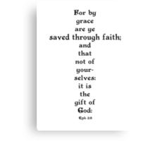 EPHESIANS 2:8 Canvas Print