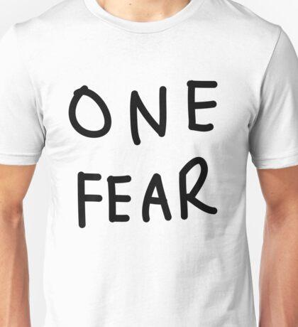 One Fear Unisex T-Shirt