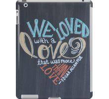 More than Love iPad Case/Skin