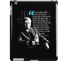 A Quote from Carl Gustav Jung Quote #17 of 50 available iPad Case/Skin
