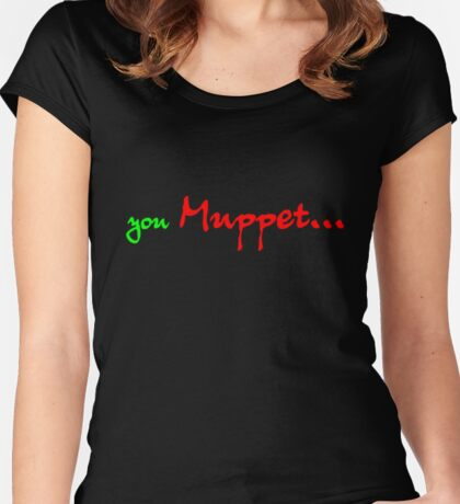 You MUPPET Women's Fitted Scoop T-Shirt