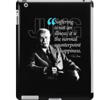 A Quote from Carl Gustav Jung Quote #33 of 50 available iPad Case/Skin