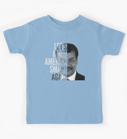 Let's Make America Smart Again - Neil deGrasse Tyson Kids Tee