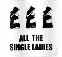 All The Single Ladies Poster