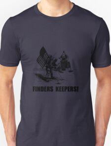Finders Keepers Moon Landing Unisex T-Shirt