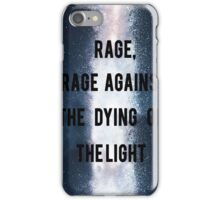 Rage, Rage Against The Dying Of The Light - Interstellar iPhone Case/Skin
