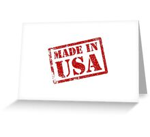 Made in USA, Made in America Greeting Card