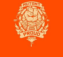 Mutant and Proud! (Mikey) Unisex T-Shirt