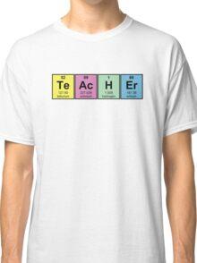 Science Teacher Chemical Elements Classic T-Shirt