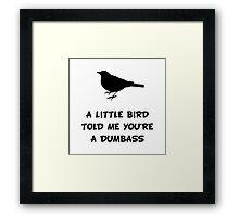 Little Bird Told Me Framed Print