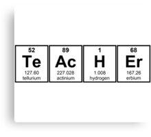 Science Teacher Chemical Elements Canvas Print
