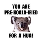 Pre Koala Qualified Hug by TheBestStore