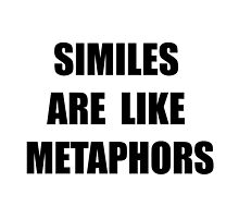 Similes Metaphors by TheBestStore