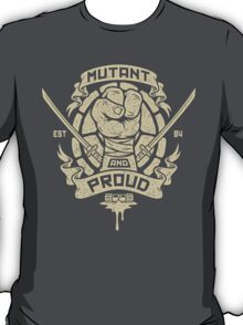 Mutant and Proud! (Leo) T-Shirt