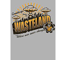 Greetings from the Wasteland! Photographic Print