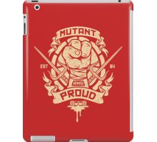 Mutant and Proud! (Raph) iPad Case/Skin
