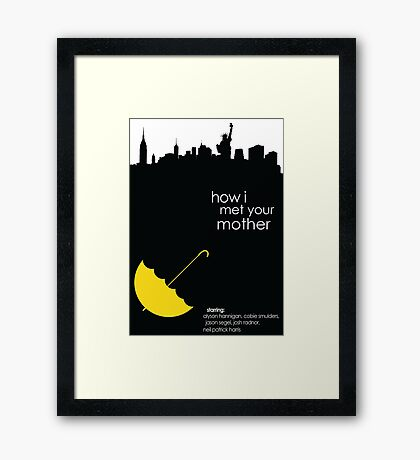 How I met your Mother limited edition! Framed Print