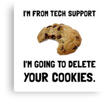 Tech Support Cookies Canvas Print