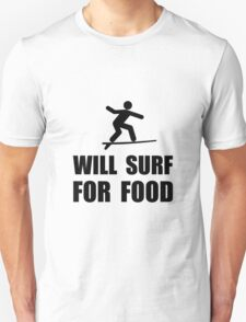 Will Surf For Food T-Shirt
