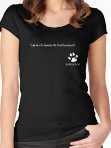 Alpha Dog #8 - Eat with gusto.... Women's Fitted Scoop T-Shirt