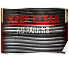 KEEP CLEAR - NO PARKING Poster
