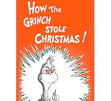 How the Grinch Stole Christmas Book Cover Photographic Print