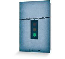 Breaking Bad - Green Light Greeting Card