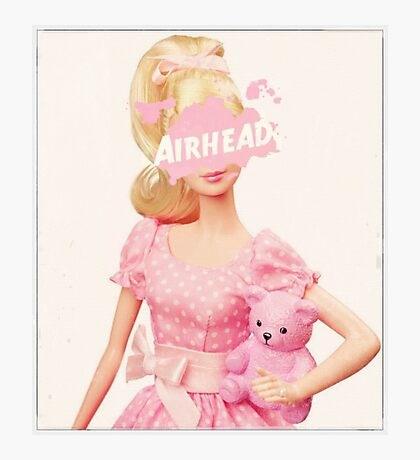 Airhead - Barbie Style  Photographic Print
