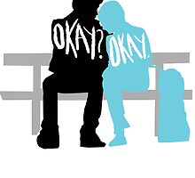 Okay? Okay. by Kaleigh Dominguez