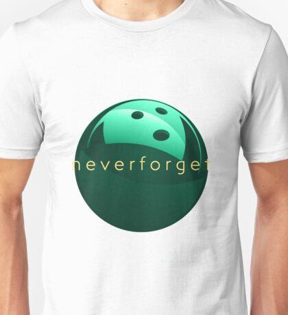 never forget bowling green Unisex T-Shirt