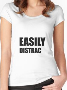 Easily Distracted Women's Fitted Scoop T-Shirt