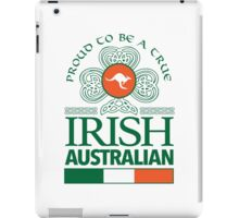 Awesome 'Proud to be a True Irish Australian' Kangaroo Flag TShirts and Accessories iPad Case/Skin
