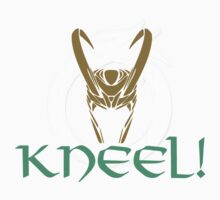 Kneel Before Loki! by Raymond Doyle