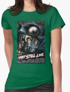 THEY STILL LIVE Womens Fitted T-Shirt
