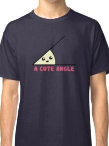 A Cute Acute Angle Classic T-Shirt