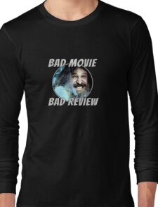 Bad Movie - Bad Review, Official T-Shirt Long Sleeve T-Shirt