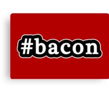 Bacon - Hashtag - Black & White Canvas Print