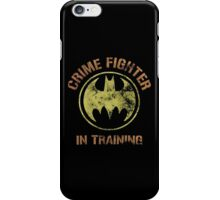 Crime fighter in training iPhone Case/Skin