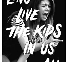 Long Live The Kids In Us All by heyrebekah