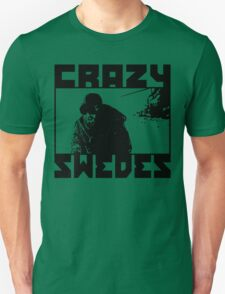 Crazy Swedes T-Shirt