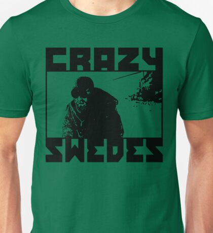 Crazy Swedes Unisex T-Shirt