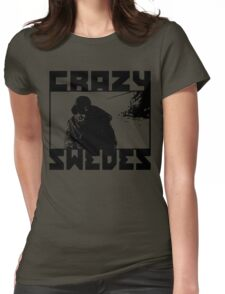 Crazy Swedes Womens Fitted T-Shirt