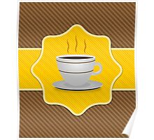 Card with coffee cup Poster