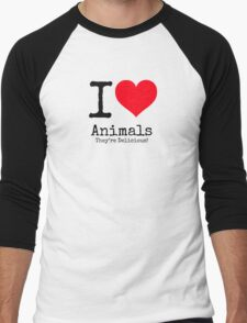 I Love Animals. They're Delicious! Men's Baseball ¾ T-Shirt