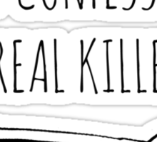 SELF CONFESSED CEREAL KILLER Sticker