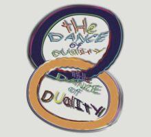 The DUALITY DANCE ~ T-Shirt