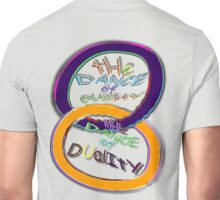 The DUALITY DANCE ~ Unisex T-Shirt